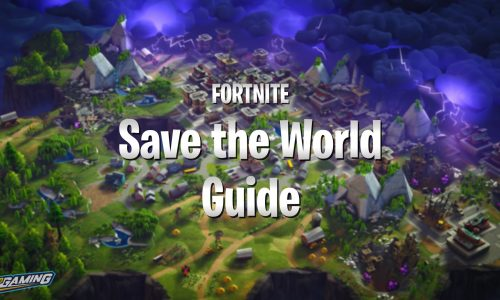 Fortnite Save the World guide